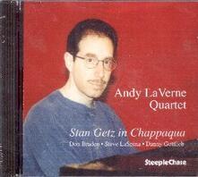 Stan Getz in Chappaqua - CD Audio di Andy LaVerne