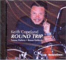 Round Trip - CD Audio di Keith Copeland