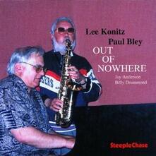 Out of Nowhere - CD Audio di Lee Konitz,Paul Bley