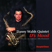 D's Mood - CD Audio di Danny Walsh
