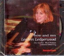 Now and Zen - CD Audio di Leann Ledgerwood