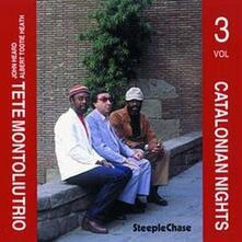 Catalonian Nights vol.3 - CD Audio di Tete Montoliu
