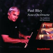 Notes on Ornette - CD Audio di Paul Bley