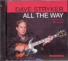All the Way - CD Audio di David Stryker