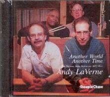 Another World Another Time - CD Audio di Andy LaVerne