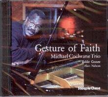 Gesture of Faith - CD Audio di Michael Cochrane