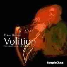 Volition - CD Audio di Dave Ballou