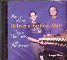 Between Earth & Mars - CD Audio di Andy LaVerne