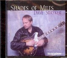 Shades of Miles - CD Audio di Dave Stryker