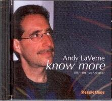Know More - CD Audio di Andy LaVerne