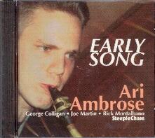 Early Song - CD Audio di Ari Ambrose
