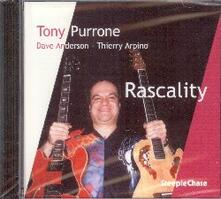 Rascality - CD Audio di Tony Purrone