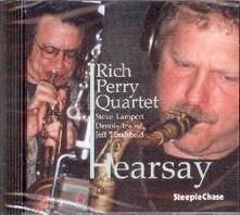 Hearsay - CD Audio di Rich Perry