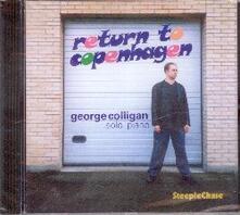 Return to Copenhagen. Solo Piano - CD Audio di George Colligan