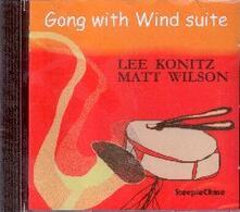 Gong with Wind Suite - CD Audio di Lee Konitz,Matt Wilson