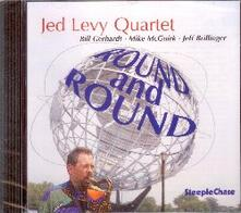 Round and Around - CD Audio di Jed Levy
