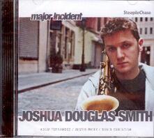 Major Incident - CD Audio di Joshua Douglas Smith