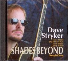 Shades Beyond - CD Audio di David Stryker