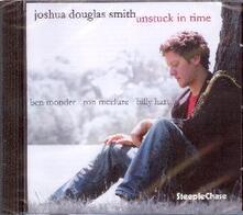 Unstuck in Time - CD Audio di Joshua Douglas Smith