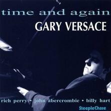 Time and Again - CD Audio di Gary Versace