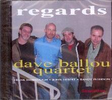 Regards - CD Audio di Dave Ballou