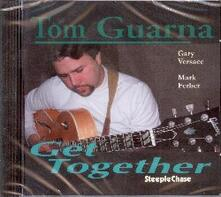 Get Together - CD Audio di Tom Guarna