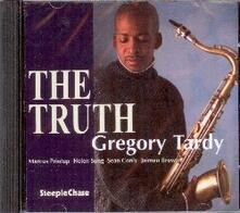The Truth - CD Audio di Gregory Tardy