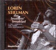 The Brother's Breakfast - CD Audio di Loren Stillman