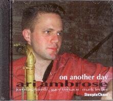 On Another Day - CD Audio di Ari Ambrose