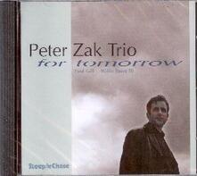 For Tomorrow - CD Audio di Peter Zak