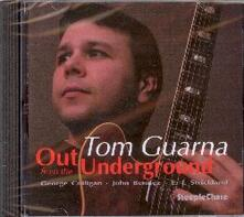 Out From the Underground - CD Audio di Tom Guarna