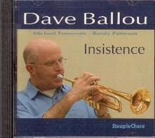 Insistance - CD Audio di Dave Ballou