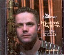 Whatever Happens - CD Audio di Ari Ambrose