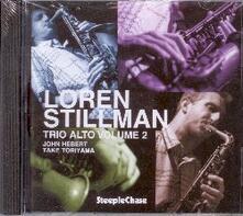 Trio Alto vol.2 - CD Audio di Loren Stillman