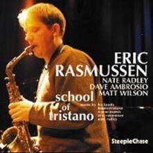 School of Tristano - CD Audio di Eric Rasmussen