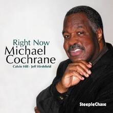 Right Now - CD Audio di Michael Cochrane