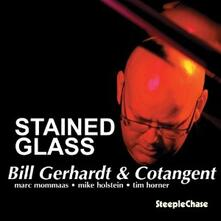 Stained Glass - CD Audio di Bill Gerhardt,Cotangent