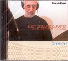 Breeze - CD Audio di Eliot Zigmund