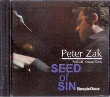 Seed Of Sin - CD Audio di Peter Zak