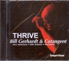 Thrive - CD Audio di Bill Gerhardt