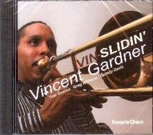 Vin-slidin' - CD Audio di Vincent Gardner