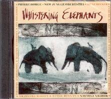 Whispering Elephants - CD Audio di Pierre Dorge