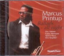 Ballads All Night - CD Audio di Marcus Printup