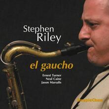 El Gaucho - CD Audio di Stephen Riley