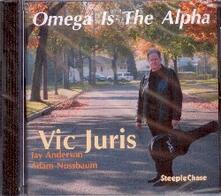 Omega Is the Alpha - CD Audio di Vic Juris