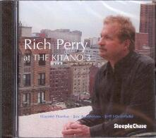 At the Kitano 3 - CD Audio di Rich Perry