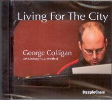 Living for the City - CD Audio di George Colligan