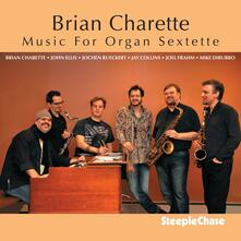 Music for Organ Sextette - CD Audio di Brian Charette