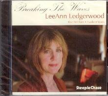Breaking the Waves - CD Audio di Leann Ledgerwood