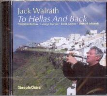To Hellas and Back - CD Audio di Jack Walrath